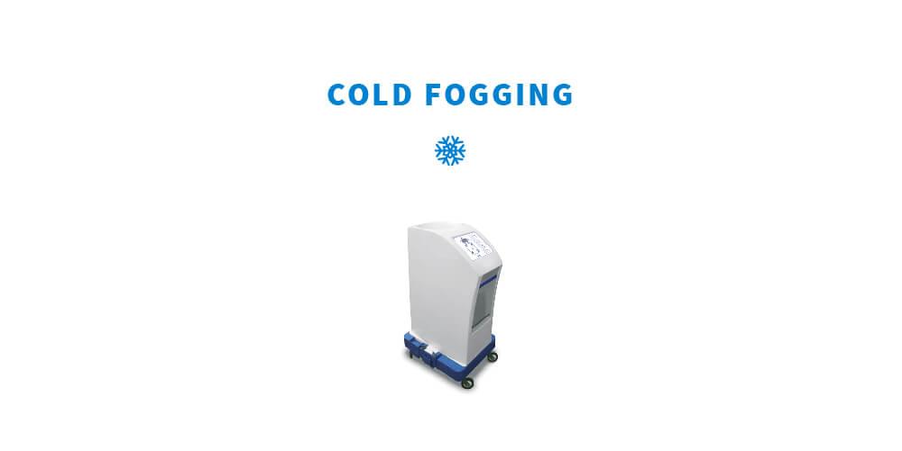 Cold Fogging